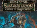 Songs of the Sun and Moon: Tales of the Changing Breeds