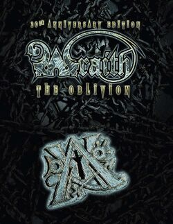 Wraith - The Oblivion 20th Anniversary Edition