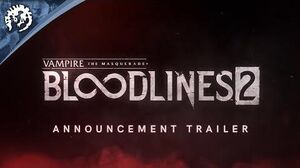 Vampire - The Masquerade - Bloodlines 2 - Announcement Trailer (ESRB)