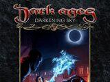 Dark Ages: Darkening Sky