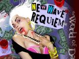 New Wave Requiem