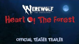 Werewolf The Apocalypse - Heart of the Forest OFFICIAL TEASER TRAILER