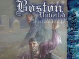 Boston Unveiled