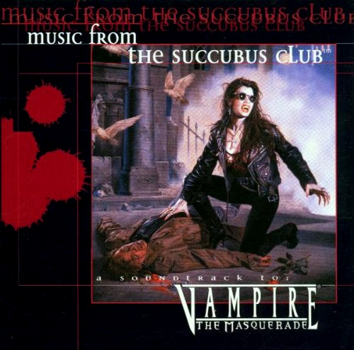 Music From The Succubus Club White Wolf Fandom Powered By Wikia