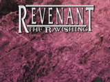 Revenant: The Ravishing