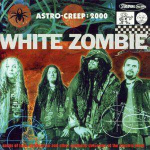 White ZombieAstro Creep 2000Frontal