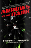 ArrowsInTheDark