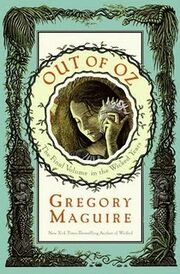 2011-release-out-of-oz-the-final-volume-in-the-wicked-years-by-gregory-maguire-25678627