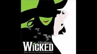 """""""I'm Not That Girl (Reprise)"""" - Wicked (Original Broadway Cast Recording)"""