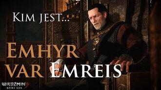 Kim jest... Emhyr var Emreis