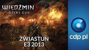 Wiedźmin 3 - rozgrywka - E3 2013 - zwiastun PL trailer PL - zobacz więcej na cdp