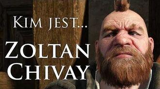 Kim jest... Zoltan Chivay