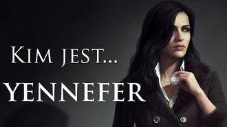 Kim jest... Yennefer