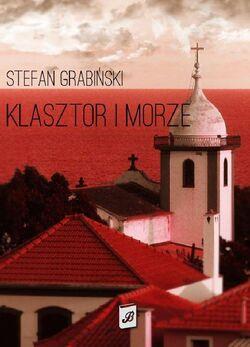 Stefan Grabiński - Klasztor i morze (cover page)