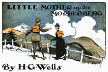 Little Mother Up The Mörderberg by Henry Matthew Brock 1