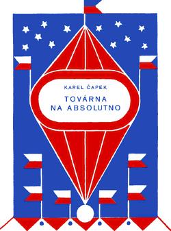 Továrna na absolutno - Josef Čapek 01