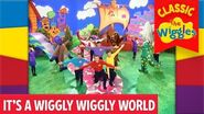 The Wiggles It's A Wiggly Wiggly World (Part 1 of 4)