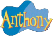 Anthony's Name (2002-2006)