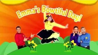 "The Wiggles' ""Emma's Bowtiful Day"" ~ Trailer"