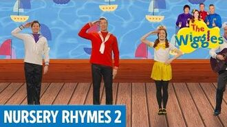 The Wiggles Sailor Went to Sea The Wiggles Nursery Rhymes 2