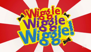 Wiggle,Wiggle,Wiggle!