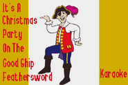It'sAChristmasPartyOnTheGoodShipFeatherswordKaraokeSongTitle