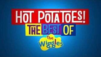 Hot Potatoes! The Best of The Wiggles ~ Trailer