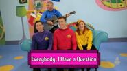 Everybody,IHaveaQuestion-TVSeries8SongTitle