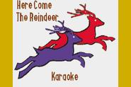 HereComeTheReindeerKaraokeSongTitle