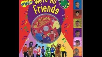 The Wiggles We're All Friends