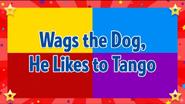 WagstheDog,HeLikestoTango2018titlecard