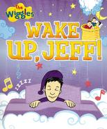 WakeUp,Jeff!