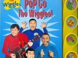 Pop Go The Wiggles! (sound book)