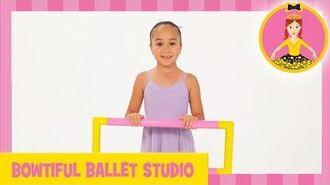 Emma's Bowtiful Ballet Studio Pliés, Tendus And Rises