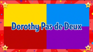 DorothyPasDeDeuxtitlecard