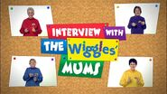 InterviewWithTheWiggles'Mums