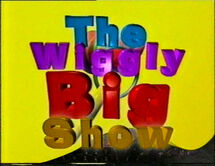 The Wiggly Big Show