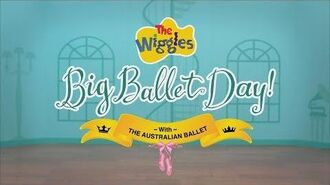 The Wiggles' Big Ballet Day! - Trailer