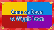 ComeonDowntoWiggleTowntitlecard