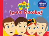 The Wiggles Love Books!
