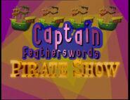 TVSeries1-CaptainFeathersword'sPirateShowIntro