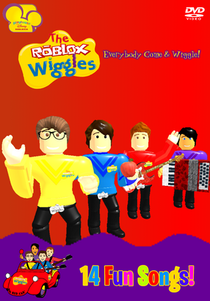 The Roblox Wiggles Everybody Come Wiggle!