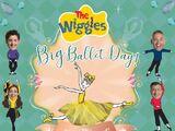 The Wiggles' Big Ballet Day! (album)