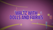 WaltzWithDollsAndFairiestitlecard