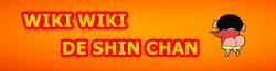 Wiki Wiki de shin chan