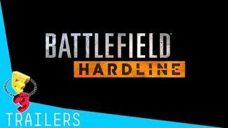 Battlefield Hardline - Official E3 2014 Trailer