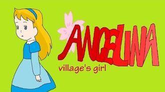 انجلينا فتاة الفرية - اغنية النهاية الجديدة Angelina village's girl ED