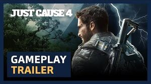 Just Cause 4 Gameplay Trailer