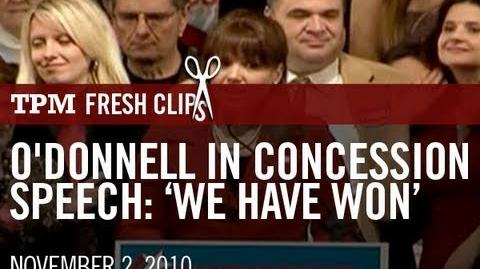 O'Donnell In Concession Speech- 'We Have Won'