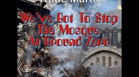 """TRADE MARTIN - """"We've Got To Stop The Mosque At Ground Zero"""""""